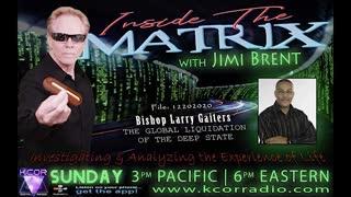 Inside The Matrix 12-20-20 with Bishop Larry Gaiters