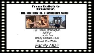 From Bullets to Broadway | Family Affair