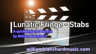 Lunatic Fringe - Keyboard Tutorial by William Blanchard