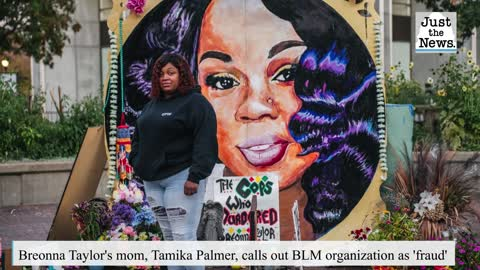 Mom of Breonna Taylor says activists have exploited her death, calls BLM 'fraud'