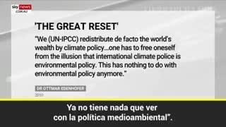 GRAN RESET Y ENGAÑO DE POLITICOS SOBRE CAMBIO CLIMATICO