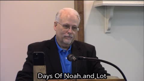 Days of Noah and Lot again
