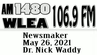 Wlea Newsmaker, May 26, 2021, Dr. Nick Waddy