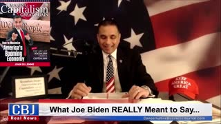 What Joe Biden REALLY Meant To Say...