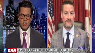 After Hours - OANN GOP Tech Censorship with Rep. Greg Steube