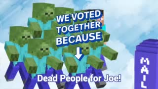 Dead People Vote for Joe   Minecraft #ElectionFraud