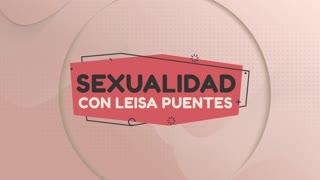 Video 1 I Sexualidad con Leisa Puentes