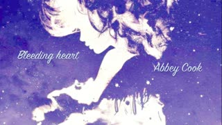 Bleeding Heart - Abbey Cook