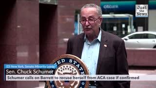 Senator Chuck Schumer wants Barrett to recuse herself if confirmed from ACA case