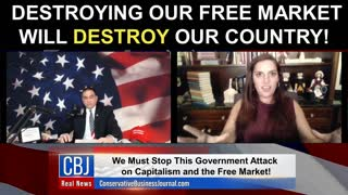Destroying Our Free Market Will Destroy Our Country!