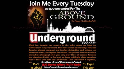 """America: Life or Death ~ Choose Wisely! The Above-Ground """"Underground"""" Ep. 5 on #EATruthRadio"""