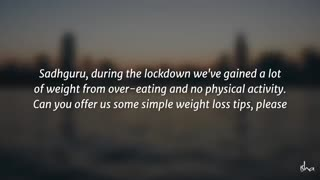 Want to Lose your Weight During the Lockdown?????