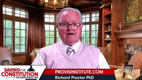 The Sixteenth and Seventeenth Amendments - Richard Proctor - Saving The Constitution - Ep. 5