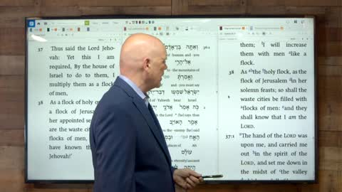 Ezekiel, Oracle by Oracle   Session 26   Ezekiel 36:30-37:28