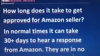 How long does it take to get approved for Amazon seller?