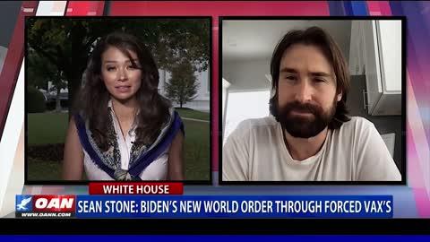 Sean Stone on OAN: Biden's New World Order Through Forced Vax