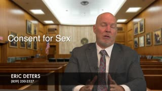Law Tip #22 Consent For Sex