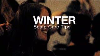 Winter Scalp Care Tips