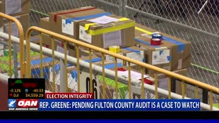 Rep. Greene: Pending Fulton County audit is a case to watch