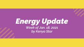 Energy update for the week of Jan 18th, 2021