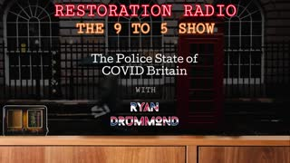 Episode 10 - The Police State of Covid Britain.