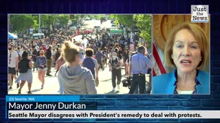 Seattle Mayor disagrees with President's remedy to deal with protests.