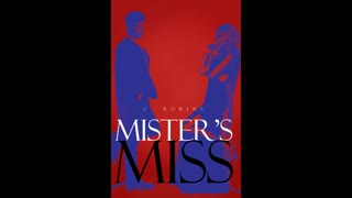 Mister's Miss Chapter 3 Self Made Dominatrix