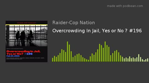 Overcrowding In Jail, Yes or No #196