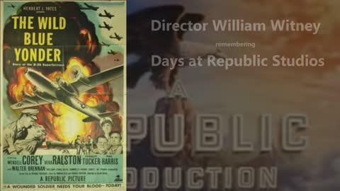 William Witney remembering Days at Republic Studios