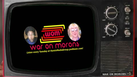 The War On Morons Episode 99 - Fed Bois and Stupid Hoes