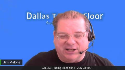 Dallas Trading Floor No 341 - July 23, 2021