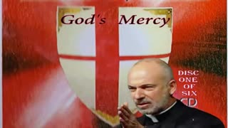 SHIELD OF FAITH ~ Disc 1: God's Mercy ~ Fr. John Corapi