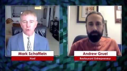 America Reopens – Chef/Restaurateur Andrew Gruel | Schaftlein Report