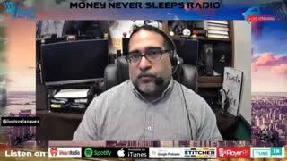 Money Never Sleeps Radio with Louis Velazquez , Jan 28, 2021