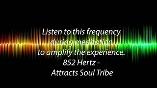 852 hz - Attracts Soul Tribe - 5 Minute meditation
