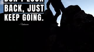 Motivational - Don't Look Back, Just Keep Going