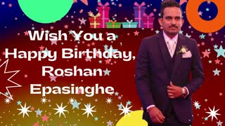 Happy Birthday Song - Roshan Epasinghe