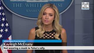 Press Secretary says she won't be wearing a mask to Tulsa Rally