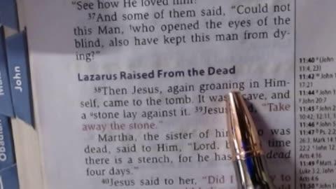 Lazarus raised from the dead - John 11:38-44 NKJV