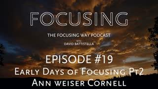 TFW-019: PART II-Ann Weiser Cornell on Parts
