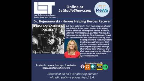 Dr. Hejmanowski - Heroes Helping Heroes Recover.