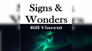 Signs & Wonders by Bill Vincent
