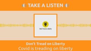 Covid Corruption is Treading on Liberty