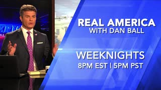Tonight on Real America W/ Dan Ball