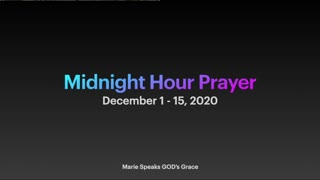 Mid-Night Hour Prayer hour 10 : GOD's word on/for/of Changes, Conflict, Forgiveness (Prayer)