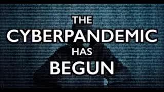 The World Economic Forum's Cyberpandemic has begun.
