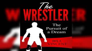 The Wrestler by Bill Vincent - Audiobook