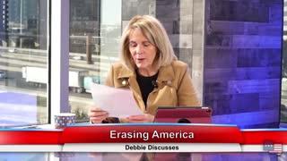 Erasing America | Debbie Discusses 1.27.21