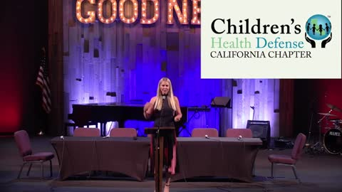 (Alix Mayer, Children's Health Defense) Medical Freedom Information, Calvary Chapel, July 24, 2021
