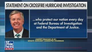 Graham: Crossfire Hurricane 'Massive System Failure by Leadership'